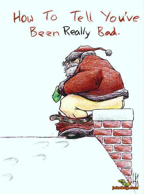 e1b9ccc7d9 Funny Picture - Religious Jokes funny pictures - How to tell you have been  bad.